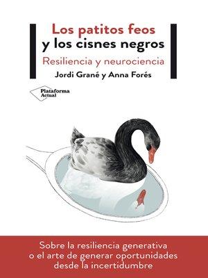 cover image of Los patitos feos y los cisnes negros