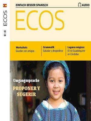 cover image of Spanisch lernen Audio--Vorschläge und Anregungen machen