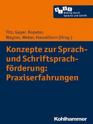 cover image of Konzepte zur Sprach- und Schriftsprachförderung