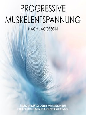 cover image of Progressive Muskelentspannung nach Jacobson