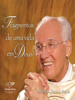 cover image of Fragmentos de uma vida em Deus