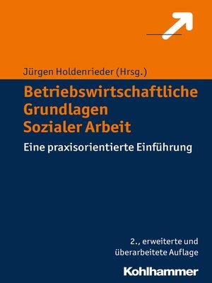 cover image of Betriebswirtschaftliche Grundlagen Sozialer Arbeit