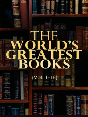 cover image of The World's Greatest Books (Volume 1-18)