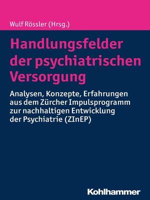 cover image of Handlungsfelder der psychiatrischen Versorgung
