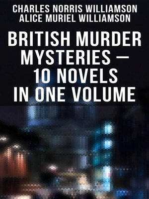 cover image of British Murder Mysteries – 10 Novels in One Volume