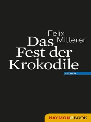 cover image of Das Fest der Krokodile