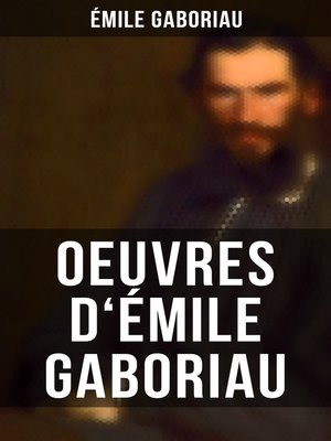 cover image of Oeuvres d'Émile  Gaboriau
