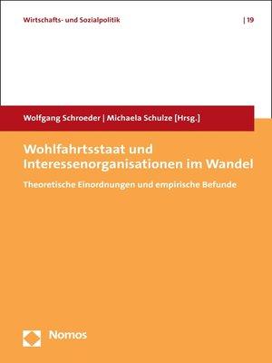 cover image of Wohlfahrtsstaat und Interessenorganisationen im Wandel