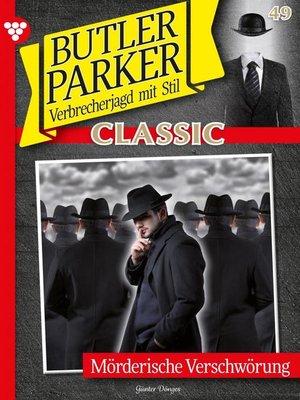 cover image of Butler Parker Classic 49 – Kriminalroman
