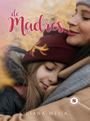 cover image of De Madres