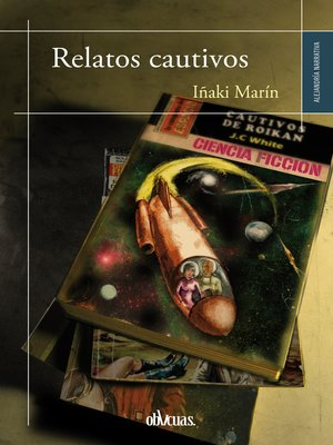 cover image of Relatos cautivos