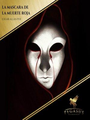 cover image of La Mascara de la Muerte Roja
