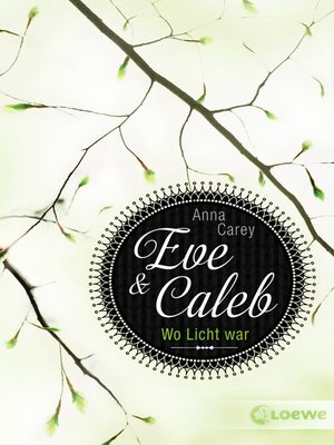 cover image of Eve & Caleb (Band 1)--Wo Licht war