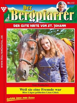 cover image of Der Bergpfarrer 117 – Heimatroman