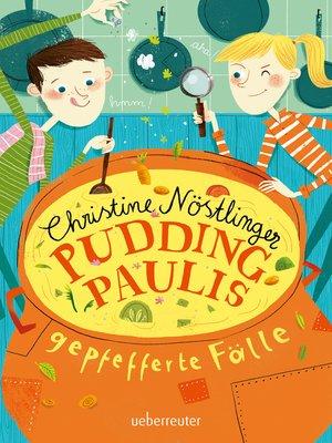 cover image of Pudding-Paulis gepfefferte Fälle
