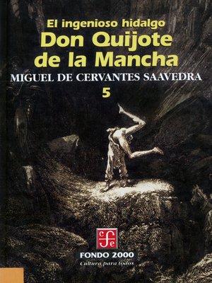 cover image of El ingenioso hidalgo don Quijote de la Mancha, 5