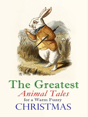 cover image of The Greatest Animal Tales for a Warm Fuzzy Christmas