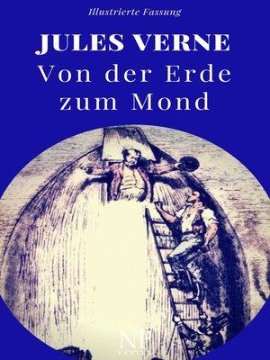 cover image of Von der Erde zum Mond