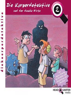 cover image of Die Körperdetektive und der dunkle Hirte