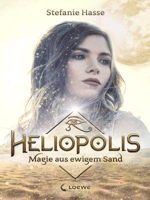 cover image of Heliopolis 1--Magie aus ewigem Sand