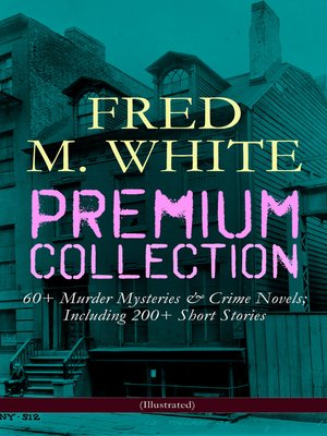 cover image of Fred M. White Premium Collection