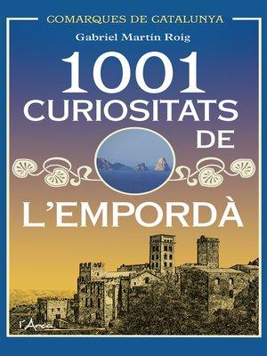 cover image of 1001 Curiositats de l'Empordà