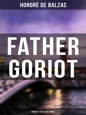 cover image of Father Goriot (World's Classics Series)