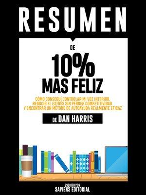 cover image of Resumen De 10% Mas Feliz