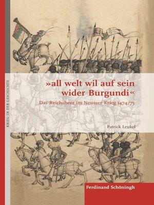 """cover image of """"all welt wil auf sein wider Burgundi"""""""