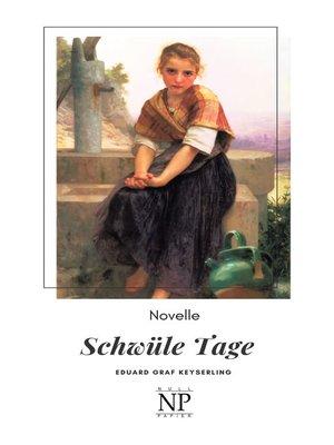 cover image of Schwüle Tage