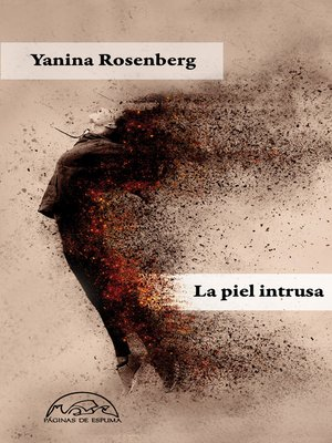 cover image of La piel intrusa