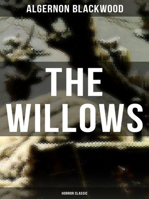 cover image of The Willows (Horror Classic)