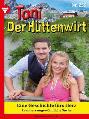 cover image of Toni der Hüttenwirt 259 – Heimatroman