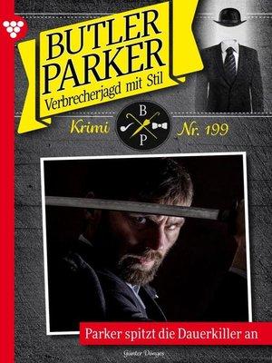 cover image of Butler Parker 199 – Kriminalroman