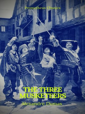 cover image of The Three Musketeers (Best Navigation, Active TOC) (Prometheus Classics)