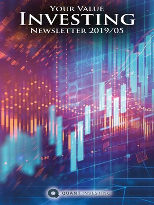 cover image of 2019 05 Your Value Investing Newsletter by Quant Investing / Dein Aktien Newsletter / Your Stock Investing Newsletter