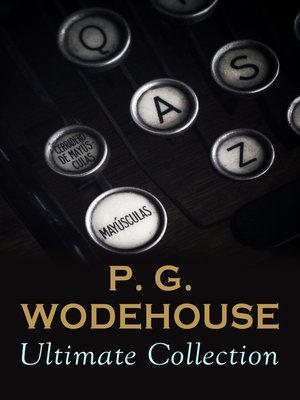cover image of P. G. WODEHOUSE Ultimate Collection