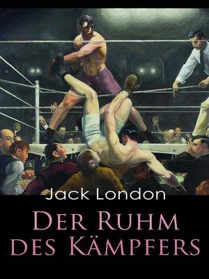 cover image of Der Ruhm des Kämpfers
