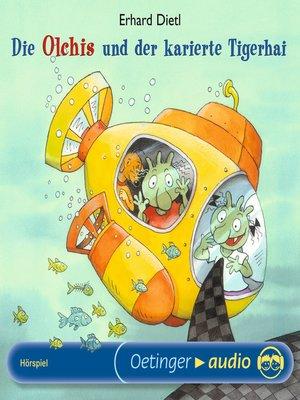 cover image of Die Olchis und der karierte Tigerhai