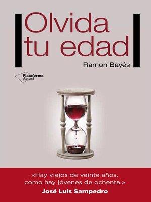 cover image of Olvida tu edad