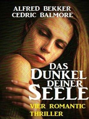 cover image of Das Dunkel deiner Seele
