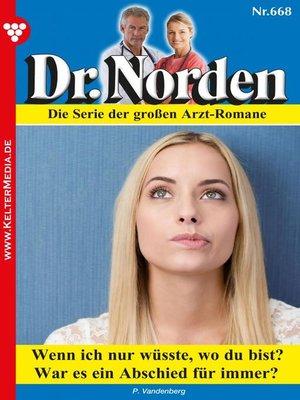 cover image of Dr. Norden 668 – Arztroman