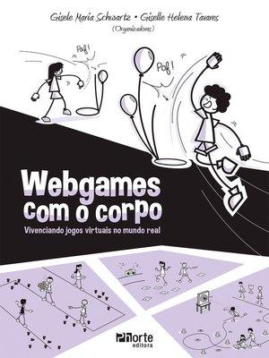 cover image of Webgames com o corpo