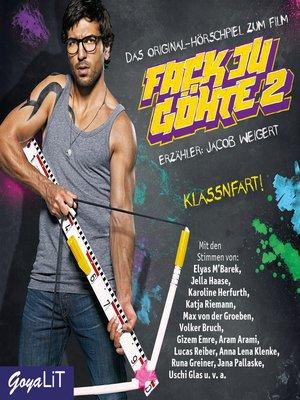 cover image of Fack Ju Göhte 2