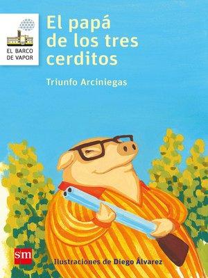 cover image of El papá de los tres cerditos