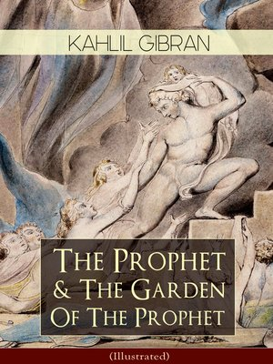 cover image of The Prophet & the Garden of the Prophet (Illustrated)