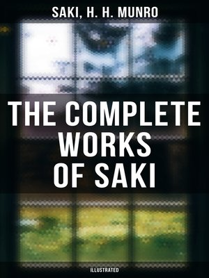 cover image of The Complete Works of Saki (Illustrated)