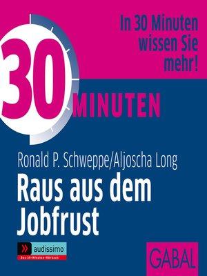 cover image of 30 Minuten Raus aus dem Jobfrust