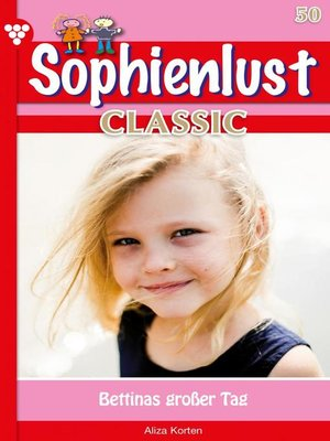 cover image of Sophienlust Classic 50 – Familienroman