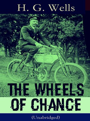 cover image of The Wheels of Chance (Unabridged)